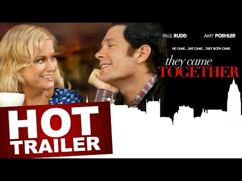 THEY CAME TOGETHER June 27 In Select Theaters and On Demand