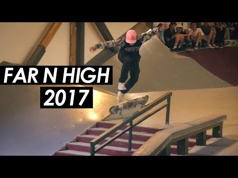 Far N High 2017 - What went down