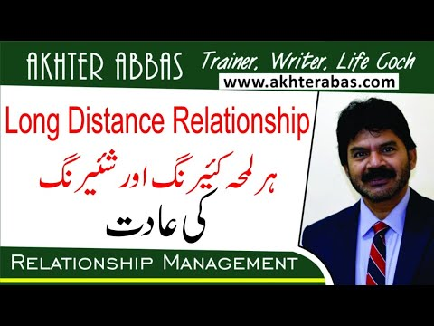 How sharing caring of Long Distance Relationship Destructs you by Akhter Abbas 2020 Urdu/Hindi
