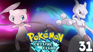 Pokemon Crystal Clear Part 31 - MEW AND MEWTWO?