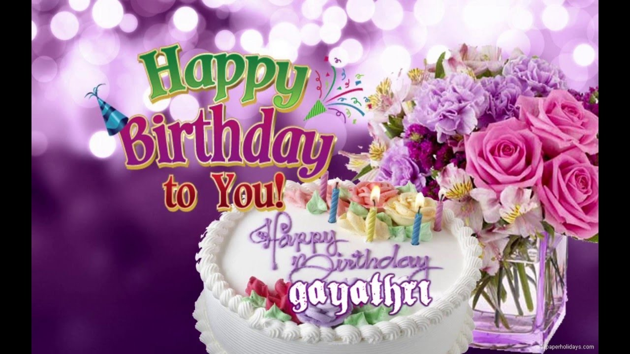 Happy Birthday Gayathri - YouTube