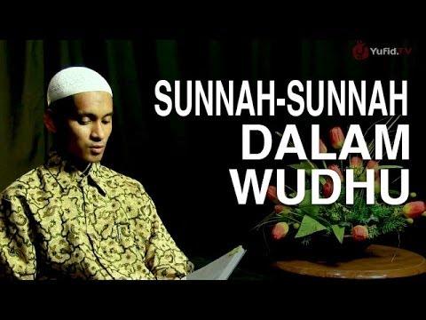 Serial Fikih Islam (06): Sunnah-Sunnah Dalam Berwudhu - Ustadz M. Abduh Tuasikal