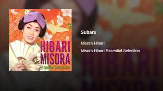 Hibari Misora Subaru