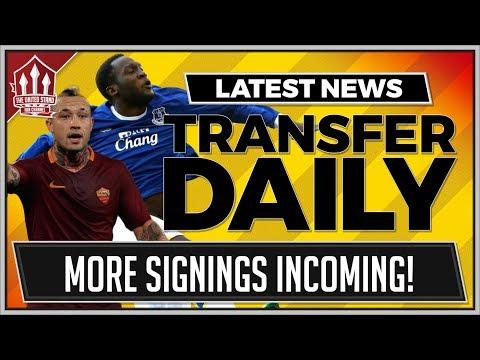 LUKAKU, FABINHO, NAINGGOLAN To MAN UTD Latest! MUFC Transfer News