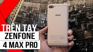 FPT Shop - Khui hộp Asus Zenfone 4 Max Pro - Camera kép, pin siêu trâu