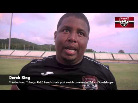 Post Match Comments T&T vs Guadeloupe