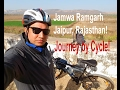 Jamwa Ramgarh - Temple and Ramgarh Dam! Journey by Cycle!