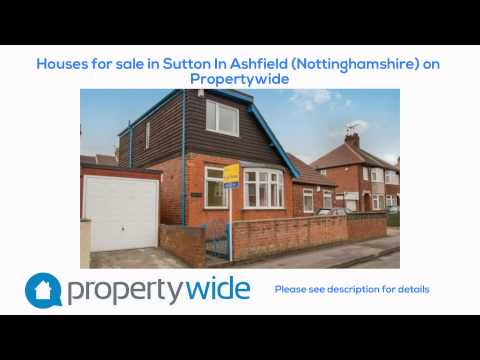 Houses for sale in Sutton In Ashfield (Nottinghamshire) on Propertywide