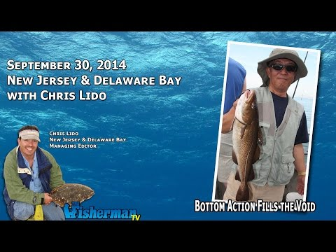 September 30, 2014 New Jersey/Delaware Bay Fishing Report with Chris Lido
