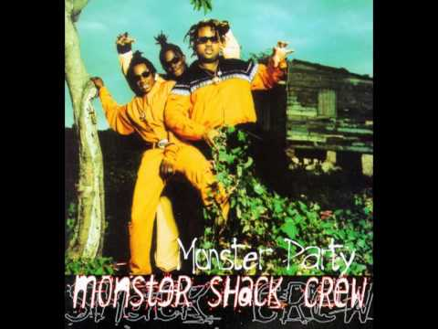 Monster Shack Crew - Never Heard Ah We