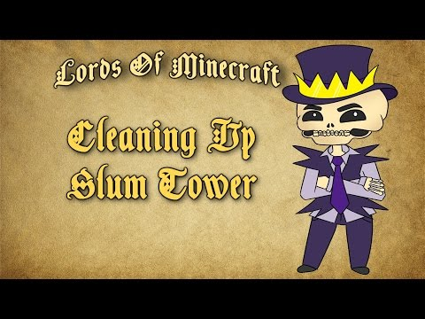 Lords of Minecraft | Cleaning Up Slum Tower