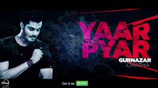 Yaar Pyar (Full Audio Song ) | Gurnazar Chattha | Punjabi Song Collection | Speed Records