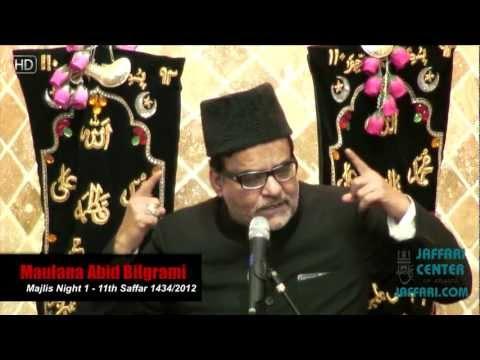 11th Safar 1434 Maulana Abid Bilgrami Night 1
