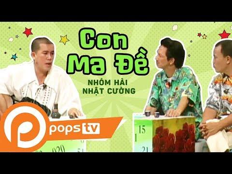 Con Ma Đề - Nhóm Hài Nhật Cường [official] video