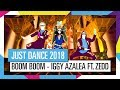 BOOM BOOM IGGY AZALEA FT ZEDD JUST DANCE 2018 OFFICIEL HD mp3
