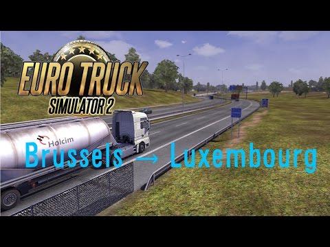 Euro Truck Simulator 2 - Episode 1 - Brussel → Luxembourg