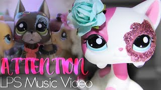 LPS - Attention - Music Video