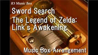 Sword Search/The Legend of Zelda: Link's Awakening [Music Box]
