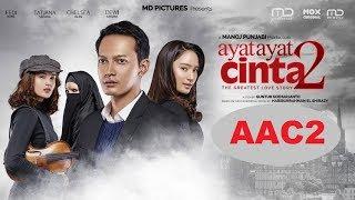 AYAT AYAT CINTA 2 ~ FILM BIOSKOP SEDIH INDONESIA TERBARU