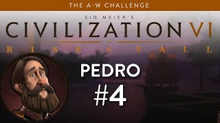 Let's Play Civilization 6: Rise and Fall - Deity - Pedro part 4