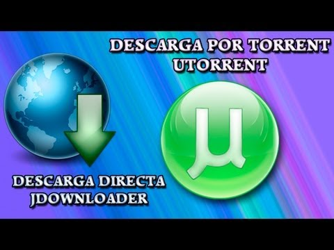 Descarga Directa y por Torrent (Jdownloader y Utorrent)