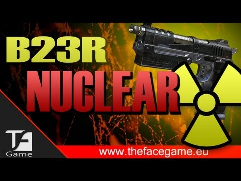 Nuclear Usando Solo B23R !
