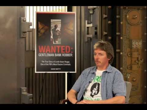 Interview with Dane Batty author of Wanted: Gentleman Bank Robber