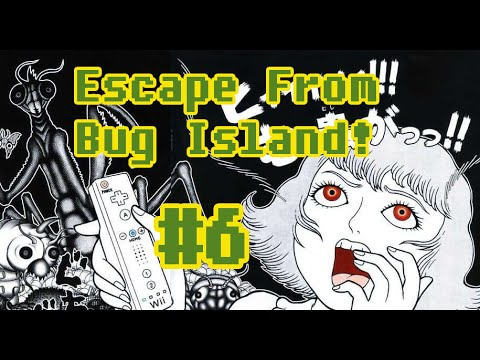 Escape From Bug Island! Part 6 - They don't even eat spinach