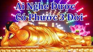 Kinh Phật Hay Nhất ( Linh nghiệm vô cùng ) - Nghe 5 Phút hết khổ não ưu phiền