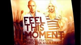 Pitbull ft. Christina Aguilera - Feel This Moment Full HQ Audio Song