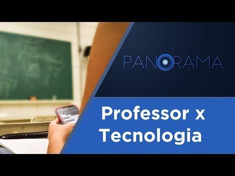 Panorama   Professor x Tecnologia   01/09/2017