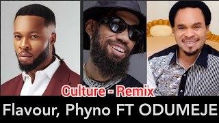 BREAKING: PROPHET ODUMEJE FT FLAVOUR, PHYNO, UMUOBILIGBO - CULTURE (OFFICIAL VIDEO) (NEW SONG)