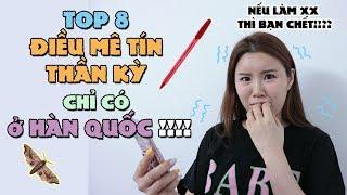 NẾU LÀM XX THÌ BẠN CHẾT!? Top 8 điều Mê Tín Thần kỳ chỉ có ở Hàn Quốc!!