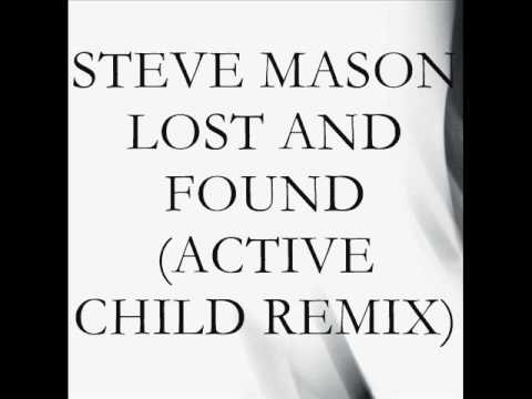 Steve Mason - Lost and Found 'Active Child Remix' Video