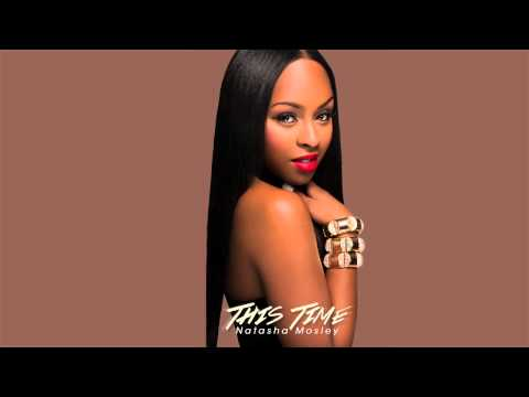 Natasha Mosley - This Time [Audio] [Label Submitted]