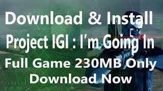 download project igi all mission