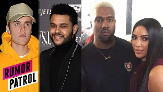 The Weeknd SLAMS Justin Bieber's Sex Skills? Kim Kardashian Ditching Kanye For Good? (Rumor Patrol)