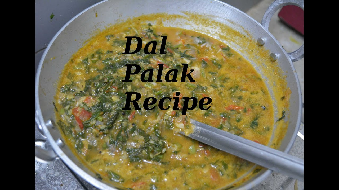Dal Palak Recipe (Spinach with lentils / split pulses) - YouTube