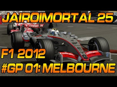 JairoImortal 25 - F1 2012: # GP Melbourne