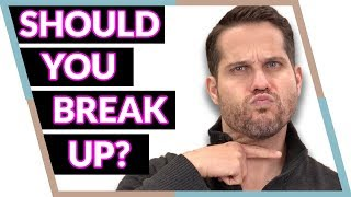 6 Signs Your Relationship Is Over (Is it time to break up?)