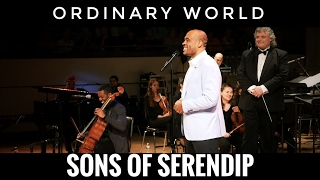 Sons Of Serendip And The Plymouth Philharmonic Orchestra Perform 34 Ordinary World 34