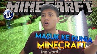 Terhisap Ke Dunia Minecraft   Minecraft Unreal Engine