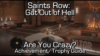 Saints Row: Gat Out of Hell - Are You Crazy? Achievement/Trophy Guide