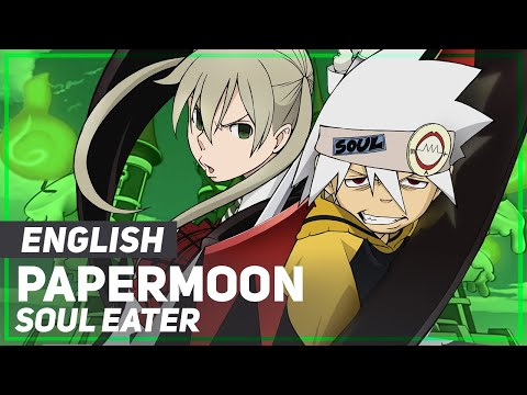 "Soul Eater OP2 - ""PAPERMOON"" 