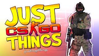 JUST CS:GO THINGS #6! - CS:GO Funny Moments