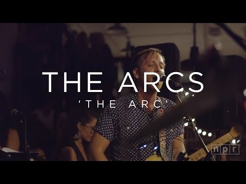 The Arcs - The Arc