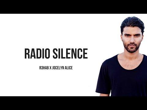 R3HAB x Jocelyn Alice - Radio Silence [ Lyrics ]