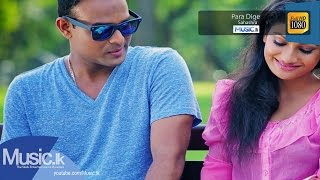 Paara Dige - Sahashra Music Video