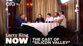 "The Cast of ""Silicon Valley"" on ""Larry King Now"" - Full Episode Available in the U.S. on Ora.TV"
