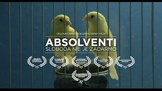 ABSOLVENTI/ Sloboda nie je zadarmo /trailer/